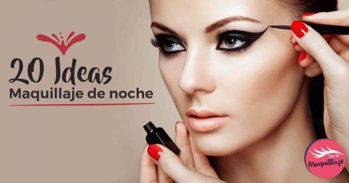 20 Ideas de maquillaje de noche